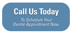 Call Us Today - To Schedule Your Dental Appointment Now.